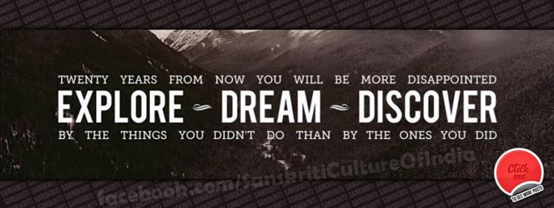 EXPLORE ~ DREAM ~ DISCOVER !