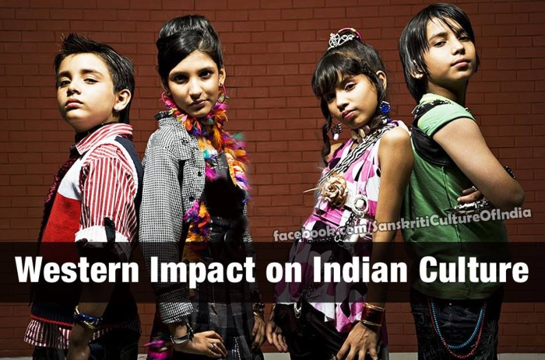 Impact of West on the Indian Culture