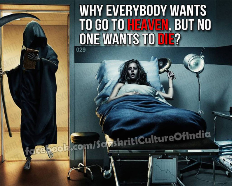 Everyone Wants Heaven But Not Death?