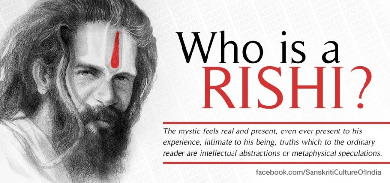 Who is a Rishi ?