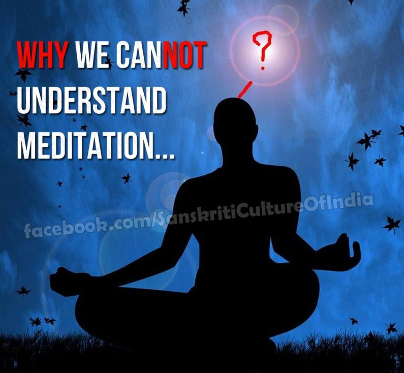 Why We Cannot Understand Meditation