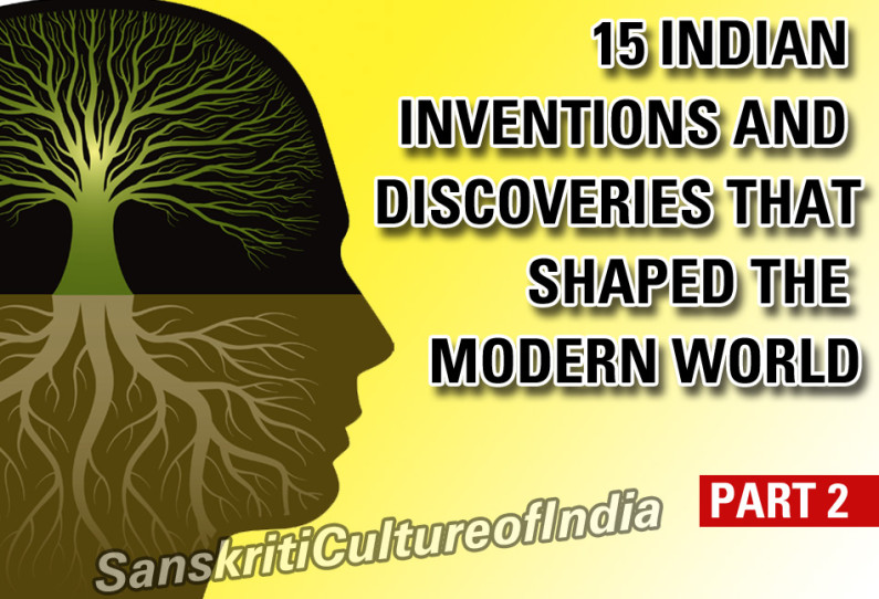 15 Indian Inventions & Discoveries