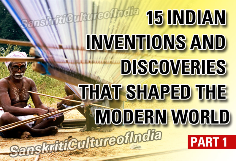 Fifteen Indian Inventions and Discoveries