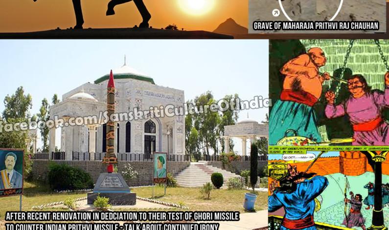 Not So Known History of Maharaja Prithviraj Chauhan