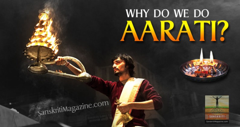 Why do we do Aarati?