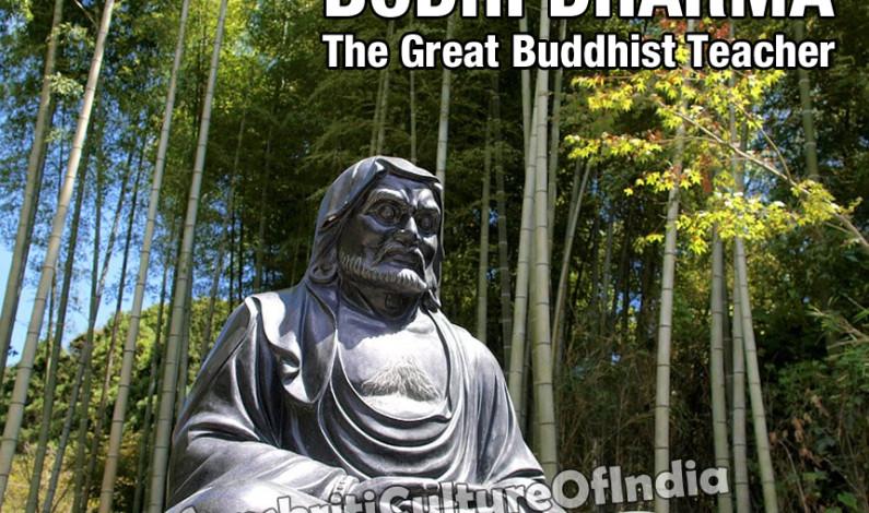 Bodhi Dharma, The Great Buddhist Teacher