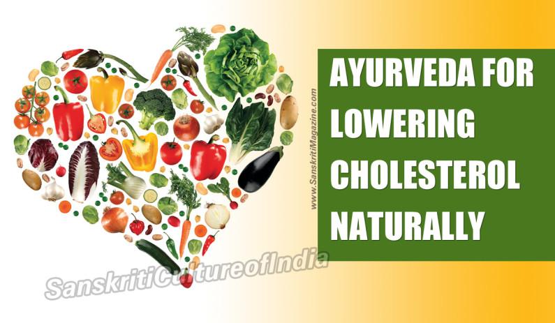 Ayurvedic remedies for Lowering Cholesterol Naturally