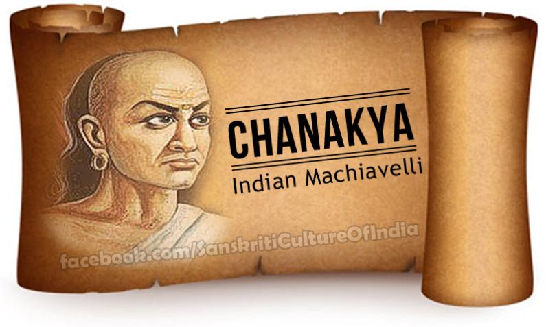 Chanakya – Indian Machiavelli