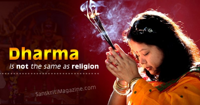 Dharma is not the same as religion