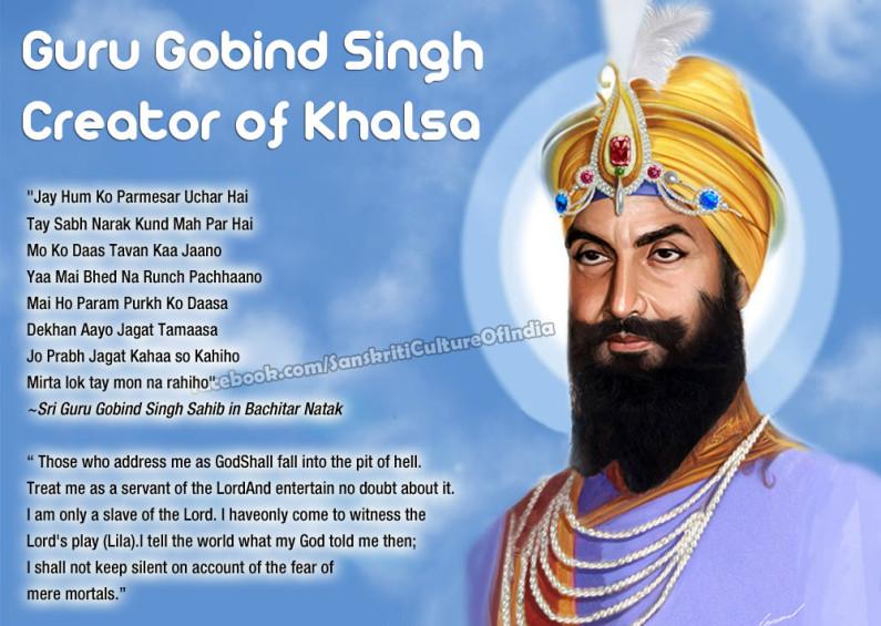 Guru Gobind Singh – Creator of KHALSA!