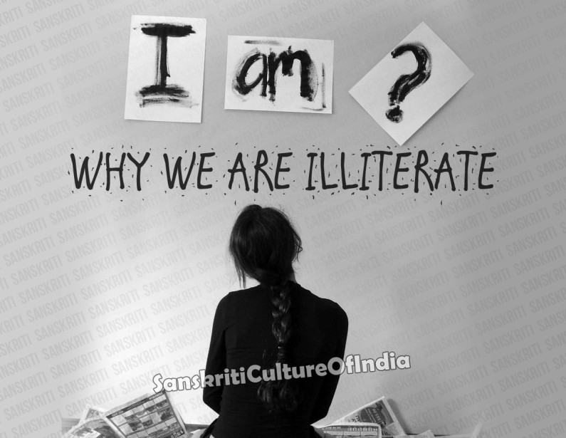 Why We Are Illiterate