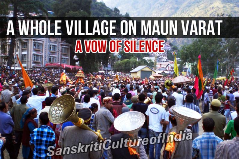 A Whole Village on Maun Varat – A Vow of Silence