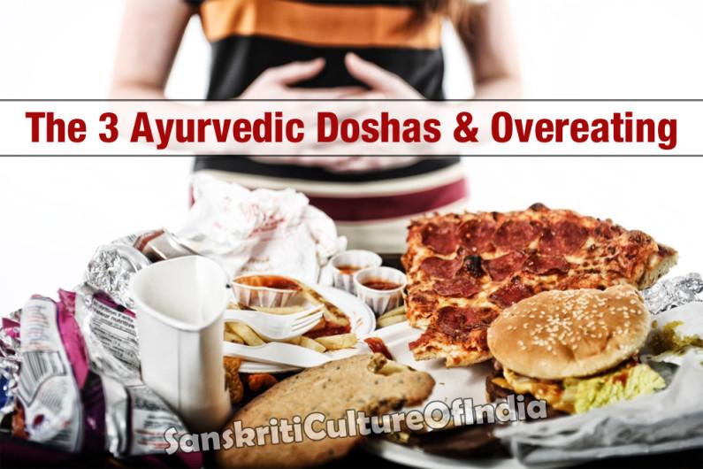 The 3 Ayurvedic Doshas & Overeating