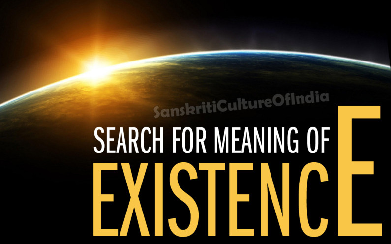 Search For Meaning Of Existence