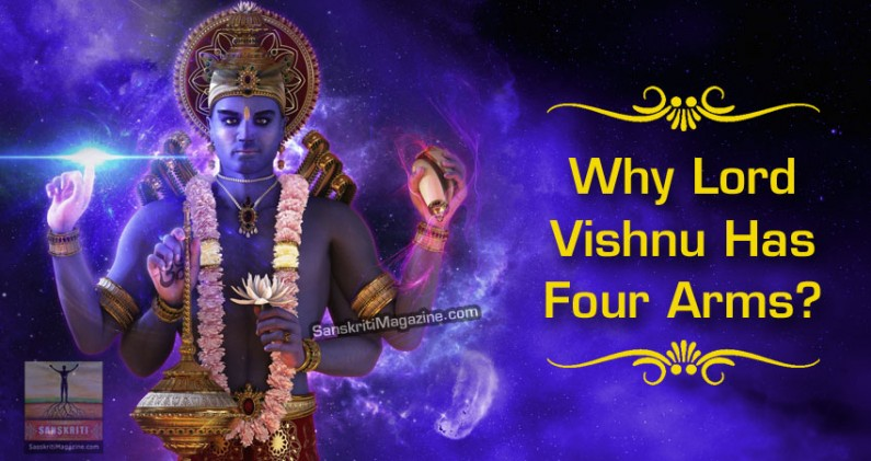 Why Lord Vishnu has four arms