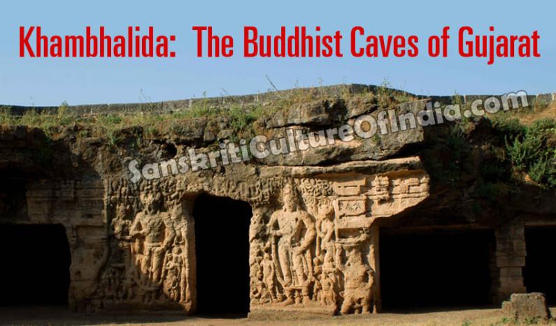 Khambhalida:  The Buddhist Caves of Gujarat