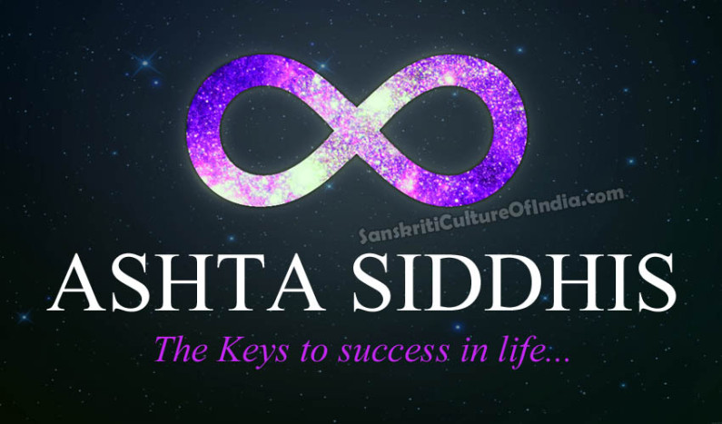 Ashta Siddhis – The Keys to Success in Life