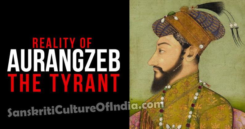 Reality of Aurangzeb, The Tyrant