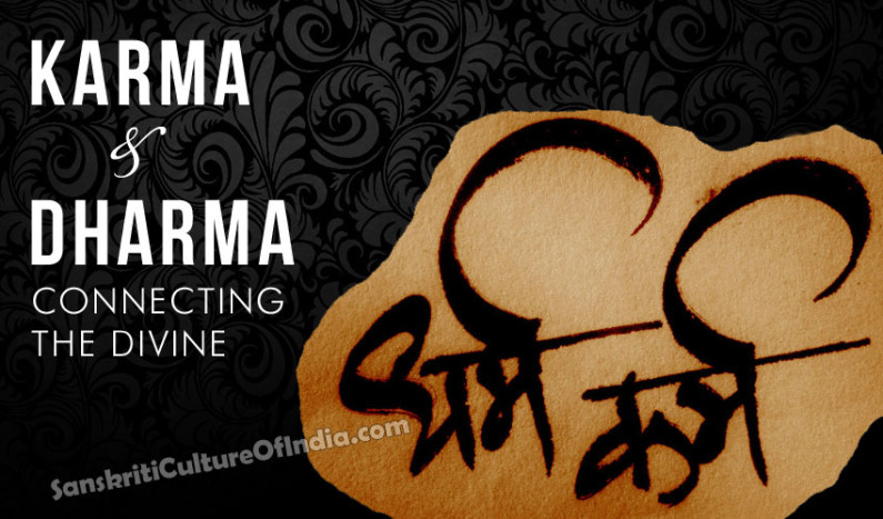 Karma and Dharma – Connecting the Divine
