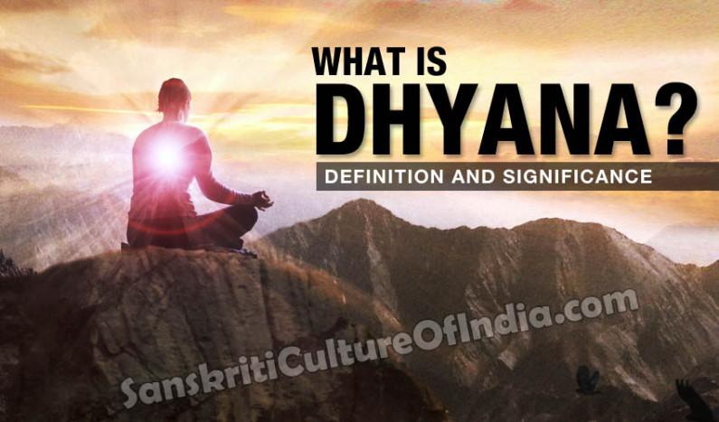 Definition and Significance of Dhyana