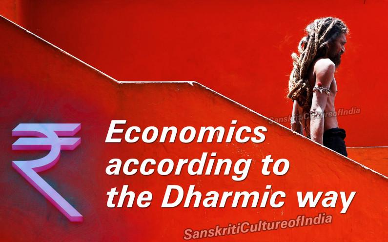 Economics According to the Dharmic Way