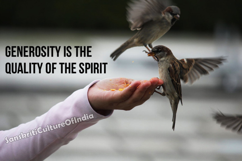 Generosity is the quality of the spirit