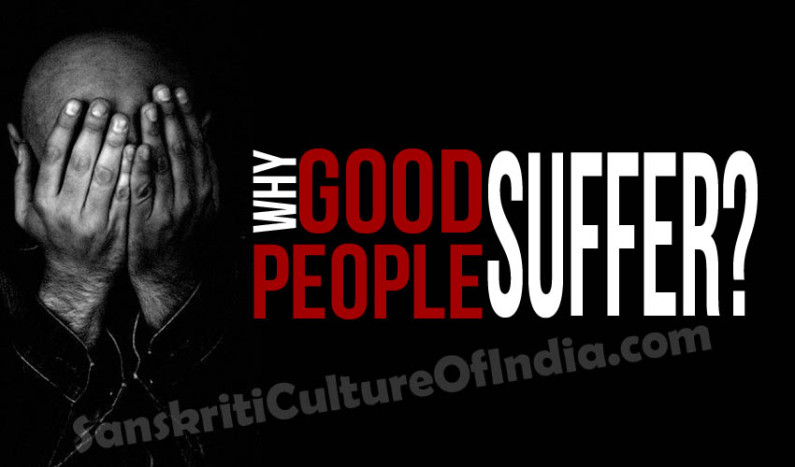Why Good People Suffer?