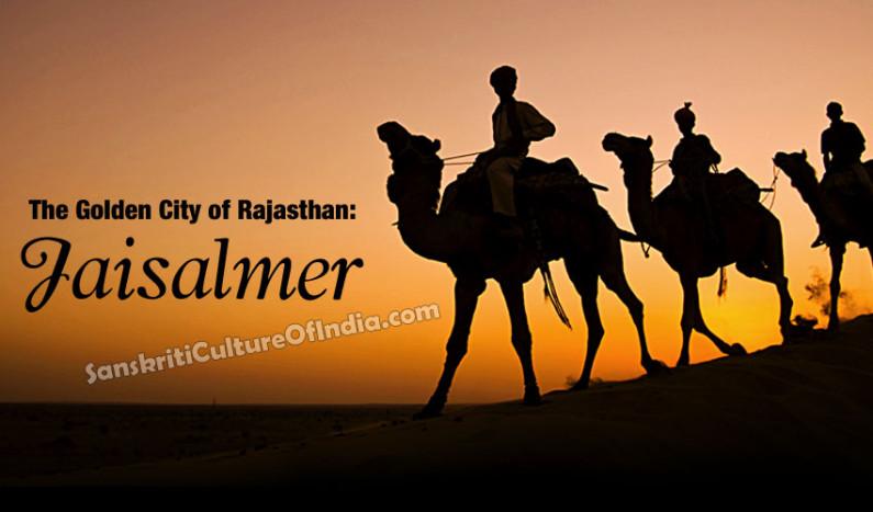 The Golden City of Rajasthan:  Jaisalmer