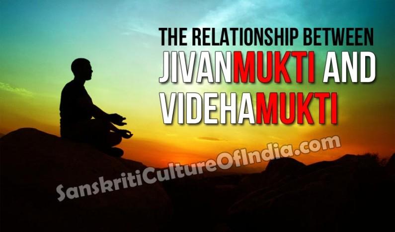 The Relationship between Jivanmukti and Videhamukti