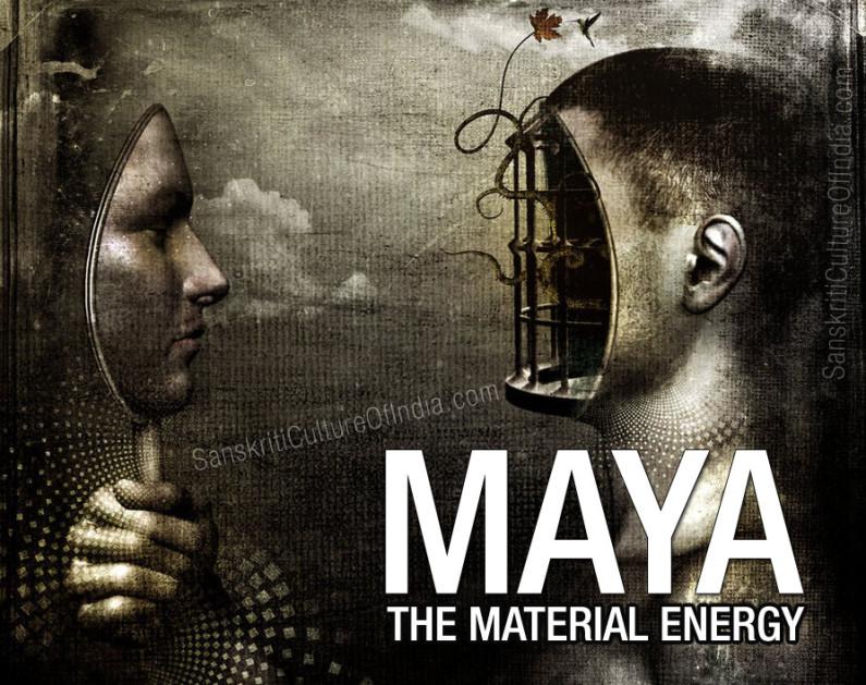 Maya: The Material Energy