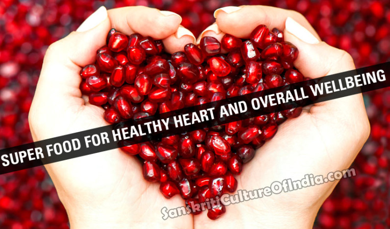 Pomegranate:  Superfood for Healthy Heart and Overall Wellbeing