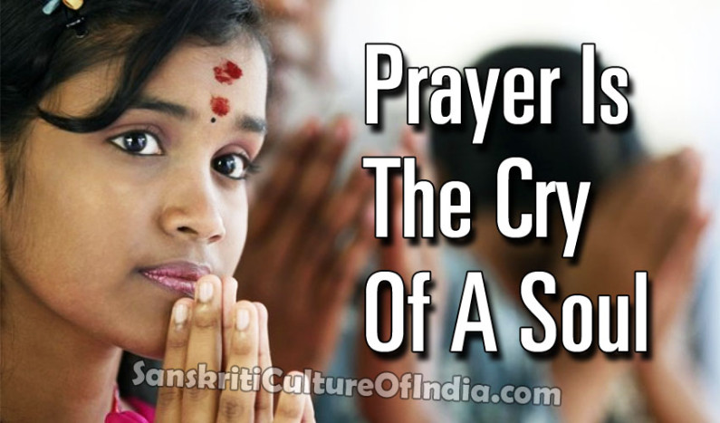 Prayer is the Cry of a Soul
