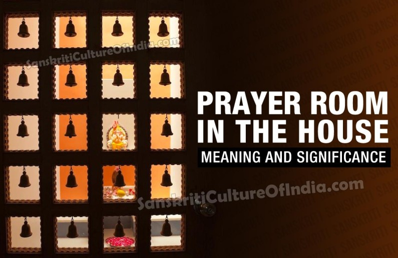 Prayer Room in the House – Meaning & Significance