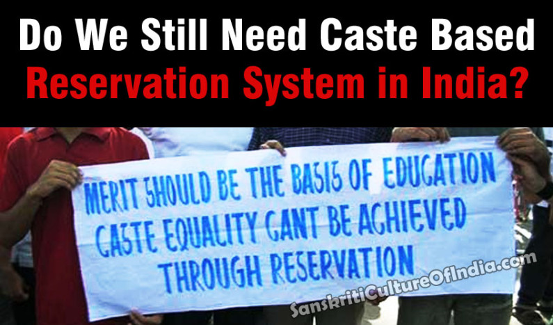 Do We Still Need Caste Based Reservation System in India?