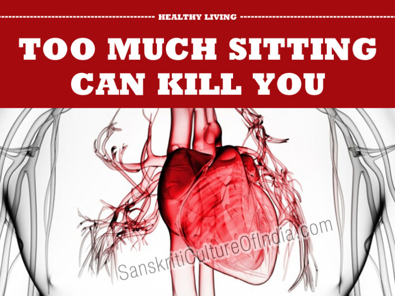 Too Much Sitting Can Kill