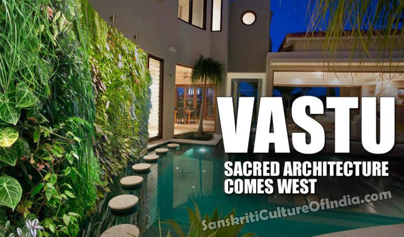 Vastu:  Sacred Architecture Comes West