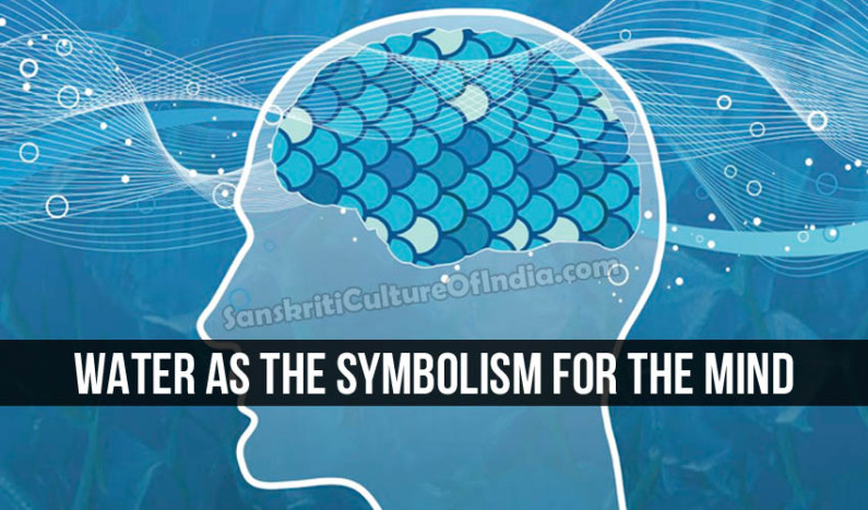 Water as the Symbolism for the Mind