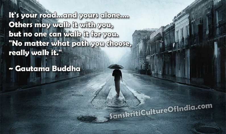 It's Your Road….and Yours Alone