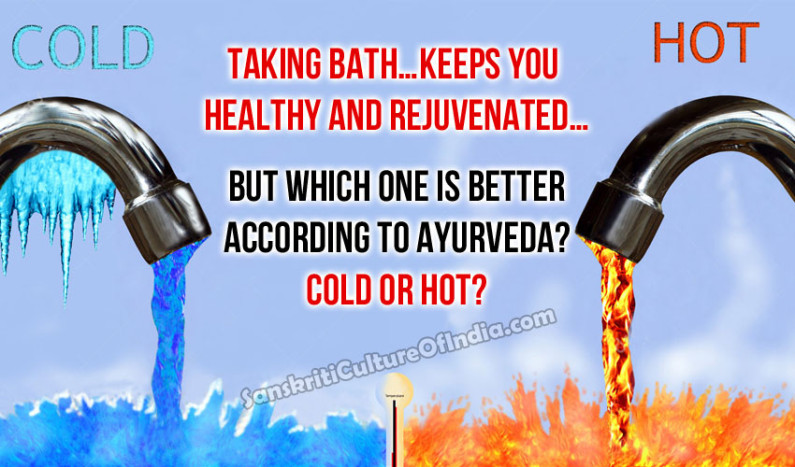 Health Benefits of Hot and Cold Baths According to Ayurveda