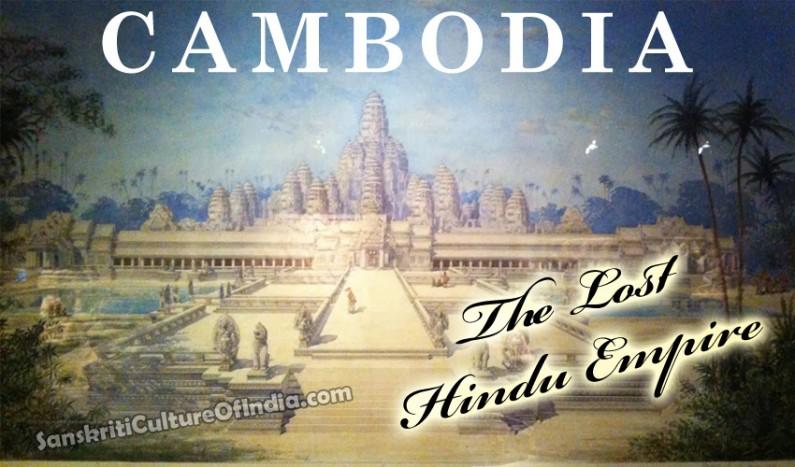 Cambodia – The Lost Hindu Empire