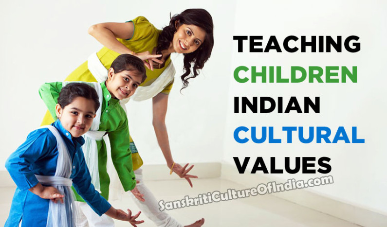 Teaching Children Indian Cultural Values