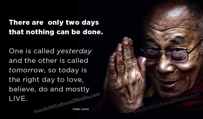 There are  only two days that nothing can be done…