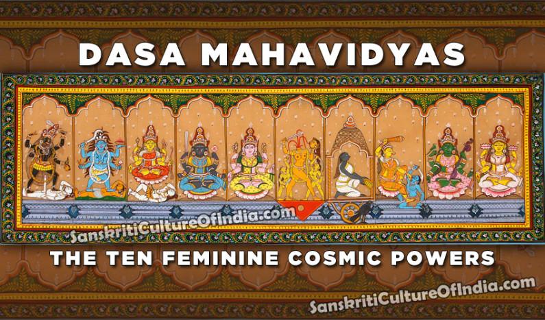 Dasa Mahavidyas:  The Ten Feminine Cosmic Powers