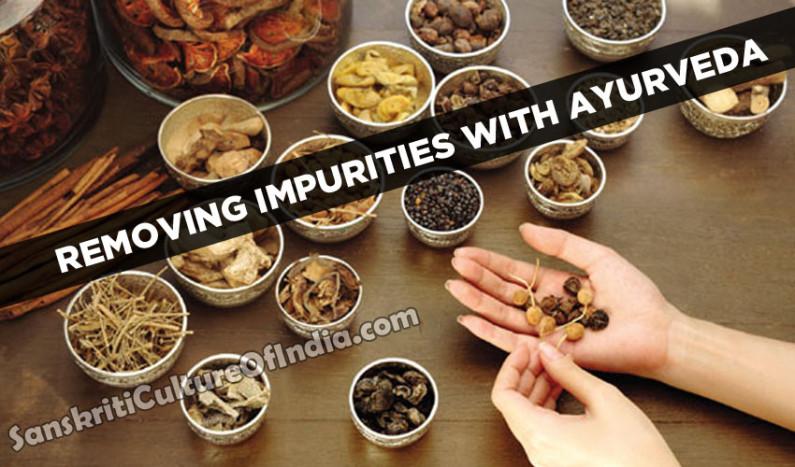 Removing Impurities with Ayurveda