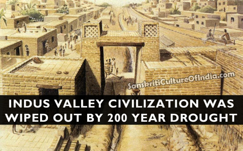 Indus Valley Civilization Was Wiped Out By 200 Year Drought