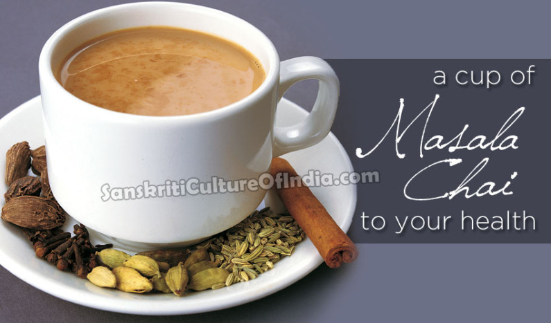 A Cup of Masala Chai to Your Health