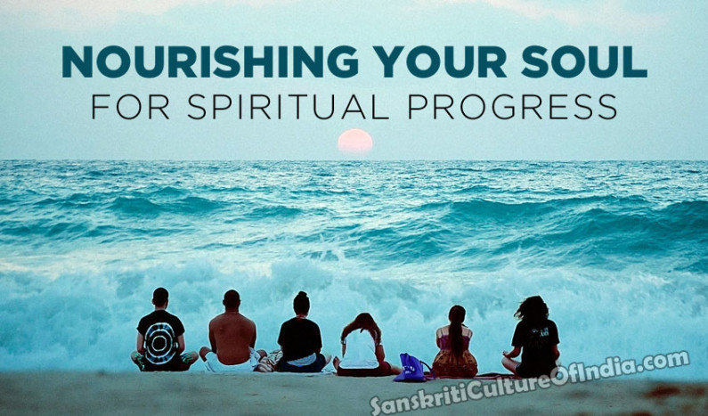 Nourishing Your Soul For Spiritual Progress