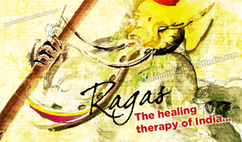 Ragas:  The Healing Therapy of India