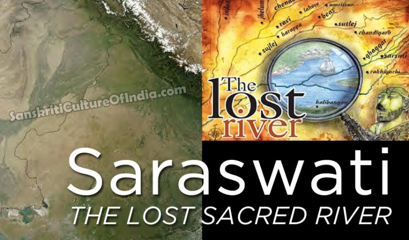 Saraswati:  The Lost Sacred River