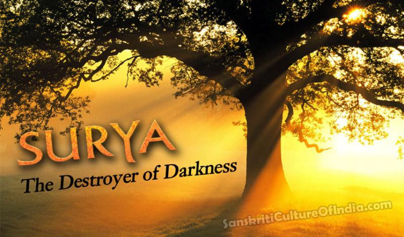 Surya:  The Destroyer of Darkness
